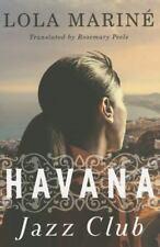 Havana Jazz Club by Lola Mariné (2015, Paperback)