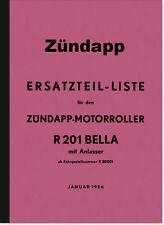 Zündapp Bella R 201 Anlasser Ersatzteilliste Ersatzteilkatalog Teilekatalog R201