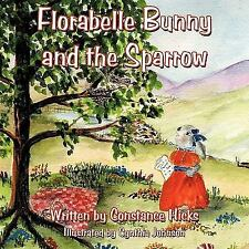 Florabelle Bunny and the Sparrow (Paperback or Softback)