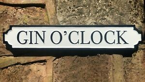 Gin O'Clock Vintage Style Wall Mounted Street Sign White Plaque