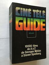 CINE TELE GUIDE SOLAR 1984 ERIC LEGUEBE 10000 FILMS DE A à Z SPIELBERG