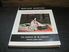 """Roland BARTHES: l'empire des signes. Skira """"les sentiers de la création"""""""