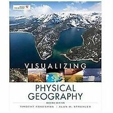 Visualizing: Physical Geography 183 by Timothy Foresman and Alan H. Strahler...