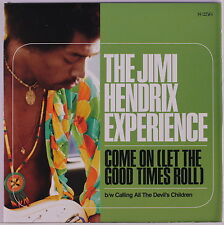 JIMI HENDRIX EXPERIENCE: Come On (let The Good Times Roll) / Calling All The De