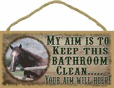 Western Horse My Aim Is To Keep This Bathroom Clean 5 x 10 Wood SIGN Plaque