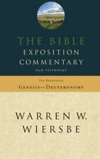 The Bible Exposition Commentary: Old Testament (The Pentateuch), Wiersbe, Warren