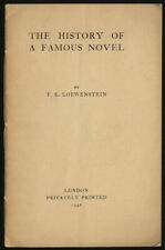 F E LOEWENSTEIN / The History of a Famous Novel First Edition 1946