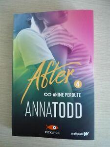 Anime perdute - after 4 - romanzo - romantico - anna todd - nuovo - travolgente