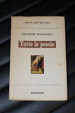 Salvatore Quasimodo - Tutte le poesie - 1^ ed. Mondadori 1960 - Lo Specchio