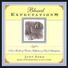 Blessed Expectations Ford Pregnancy Childbirth Inspiration Spirit Emotion Guide