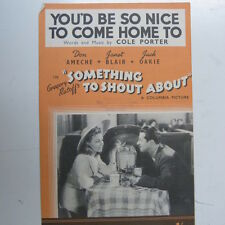 """songsheet YOUD BE SO NICE TO COME HOME TO """"something to shout about"""" 1943"""