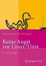 Keine Angst Vor Linux/Unix : Ein Lehrbuch Fur Linux- Und Unix-anwender, Hardc.