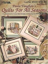 Paula Vaughan's Quilts For All Seasons: A Collection of 12 Cross Stitch Design..