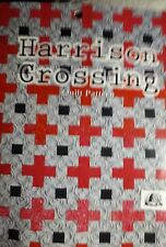 Harrison Crossing Bust Bee Quilt Designs quilting pattern