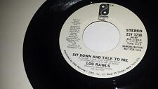 LOU RAWLS Sit Down And Talk To me PHILADELPHIA INTERNATIONAL 3738 SOUL PROMO 45