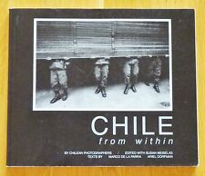 SIGNED - SUSAN MEISELAS - CHILE FROM WITHIN - 1990 1ST EDITION - NICE COPY!