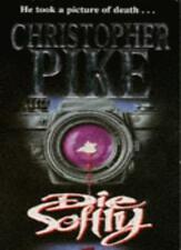 Die Softly,Christopher Pike