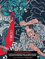 Eastern Shadows: Illustrated Japanese Ghost And Monster Tales (Ukiyo-e Master Se