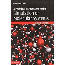 A Practical Introduction to Simulation Molecular Syst. 9780521852524 Cond=LN:NSD
