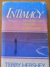 Intimacy: Where Do I Go to Find Love Terry Hershey 1984 HC