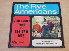 """EX!!! LE CINQUE Americani/7:30 tour guidato/1967 abnak 7"""" singolo"""