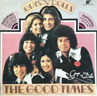 Guys N Dolls-The Good Times Vinyl LP.1976 Magnet MAG 5014.