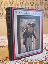 The CHILDREN of DICKENS Jessie Willcox Smith Samuel McChord Crothers 1947 HC