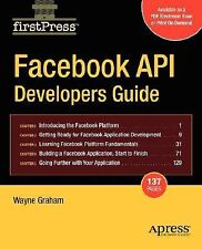 Facebook API Developers Guide: By Wayne Graham