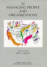 Managing People and Organizations (Practice of Management Series)-ExLibrary