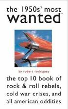Most Wanted(tm): The 1950s' Most Wanted : The Top 10 Book of Rock and Roll...