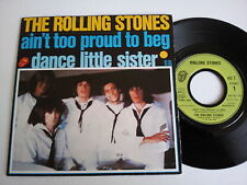 """Rolling Stones """"Aint Too Proud To Beg"""" French 7"""" vinyl"""