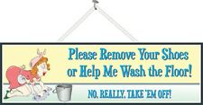 Please Remove Your Shoes Funny Sign with Cleaning Woman & Bucket PM142
