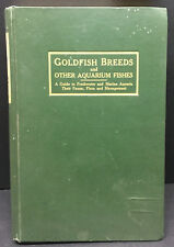 [65418] GOLDFISH BREEDS and other AQUARIUM FISHES by HERMAN T. WOLF (1908) RARE