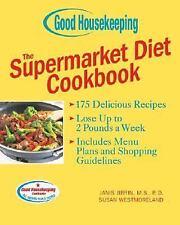 Good Housekeeping The Supermarket Diet Cookbook by Jibrin M.S.  R.D., Janis, We