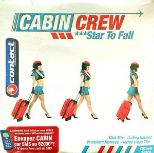 Cabin Crew CD Single Star To Fall - France (M/M - Scellé)