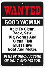 WANTED GOOD WOMAN metal Sign for fan of automobile motorcycle repair shop
