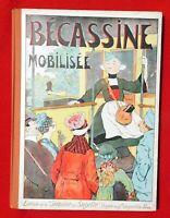 Bécassine mobilisée. Gautier-Languereau 1926. PINCHON. Excellent état