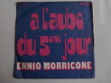 ennio morricone-a l'aubedu 5eme jour-45 tours