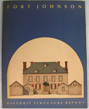 Fort Johnson, Amsterdam, New York: A Historic Structure Report, 1974-1975 1978 S