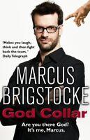 Very Good, God Collar, Brigstocke, Marcus, Book