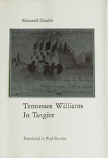 Mohamed Choukri / Tennessee Williams in Tangiers Translated / Signed 1st 1979