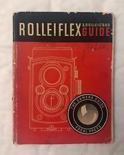 Rolleiflex & Rolleicord, Focal Press Guide.13th Edition 1947