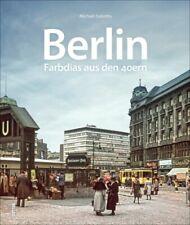 Berlin Farbdias aus den 40er Jan hre Bildband Bilder Buch Fotos Archivbilder AK
