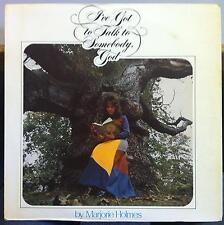 Marjorie Holmes - I've Got To Talk To Somebody God LP Mint- Private Gospel 1st