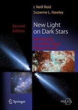 Springer Praxis Bks.: New Light on Dark Stars : Red Dwarfs, Low-Mass Stars,...
