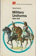 Military Uniforms 1686-1918, Rene North - Hamlyn All-Colour Paperbacks, 1970