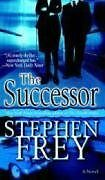 The Successor: A Novel (Christian Gillette) by Stephen Frey