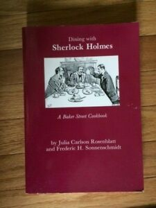 Dining with Sherlock Holmes: A Baker Street Cookbook 2nd Edition Paperback