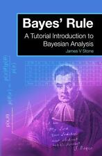 Bayes' Rule: A Tutorial Introduction to Bayesian Analysis (Paperback or Softback