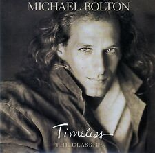 MICHAEL BOLTON : TIMELESS (THE CLASSICS) / CD